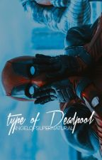 ❝Type of Deadpool❞ // ❝Deadpool&The Avengers❞ // [hanging] by AngelofSupernatural