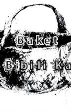 Baket, Bibili Ka? - Tagalog Horror Short Story ;) by ShatteredHope80