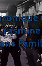 Chronique de Yasmine : Sans famille  by amelielaBoss