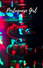 PORTUGUESE GIRL × BLAKE GRAY  by okokmagcon
