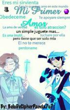 Mi Primer Amor (Dipper Gleeful Y Will Cipher X Lectora) by BeluDeCipherPanda7u7