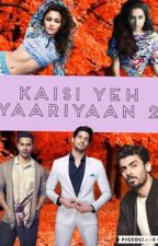 Kaisi Yeh Yaariyaan 2 [coming soon] by DesiKudi