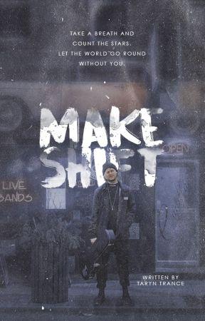 Makeshift | M.C. AU by soundthealarm