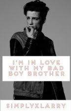 I'm In Love With My Bad Boy Brother by SimplyXLarry
