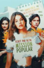 Mission Popular by BetterLateThanNever_