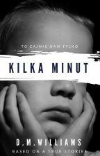 ✔ Kilka Minut by D_M_Williams