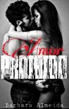 Amor Proibido  by Barbara_almeida