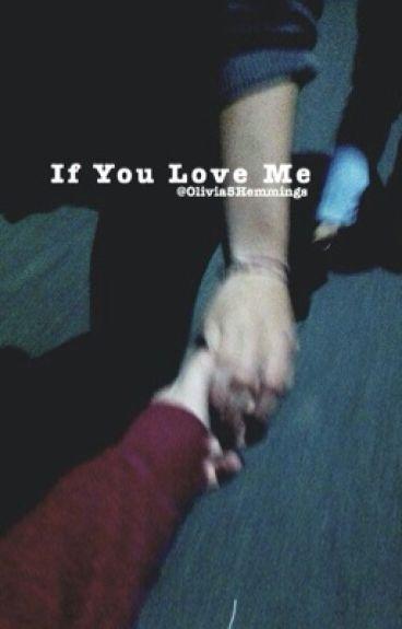 If You Love Me. >>5SOS Ot4