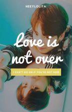 Love Is Not Over ✩ kth+jjk by HeeyLolita