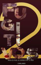 Fugitivos 2 by CamilaMiSi