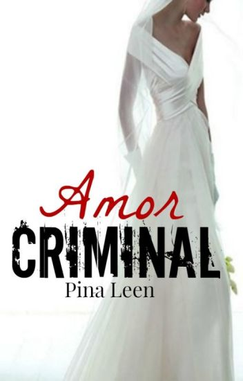 Amor Criminal (Tercera parte)
