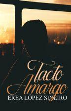 Tacto amargo by KawaiiGirlChan