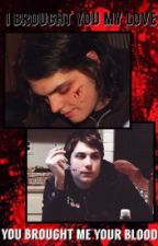 i brought you my love, you brought me your blood ↠ frerard  by MyFabulousRomance