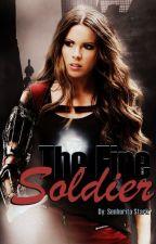The Fire Soldier by SenhoritaStark