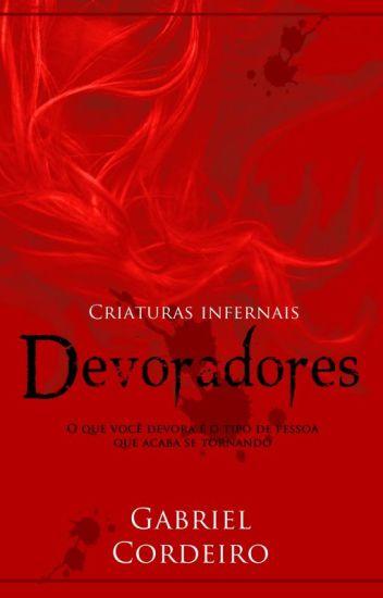 Criaturas Infernais - Devoradores