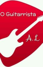 O Guitarrista   by AnaLuana_Cabral