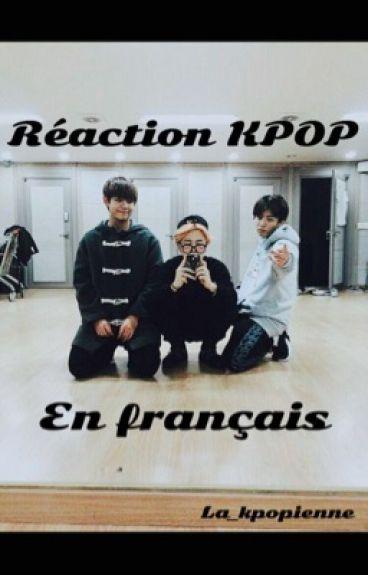 RÉACTION KPOP [FRANÇAIS]