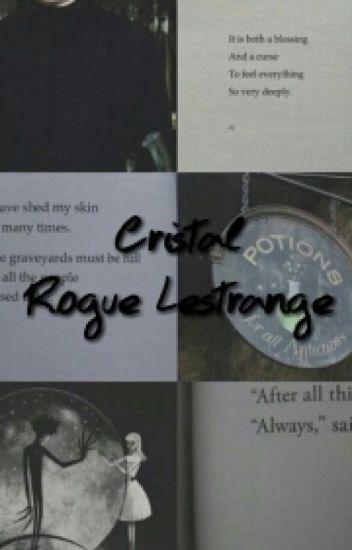 Cristal Rogue Lestrange