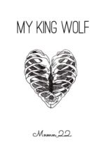 My King Wolf  by amona_chan