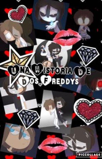 [EDITANDO] ◈ Una Historia De Dos Freddys◈   .- FNAFHS -.