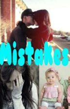Mistakes... by AAllianceWrites