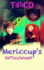 Tipico De Mericcups by XxMissJelsaxX