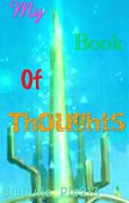 My Book Of Thoughts by Cutie_Pip213