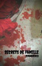 Secrets de famille by ninabushi2