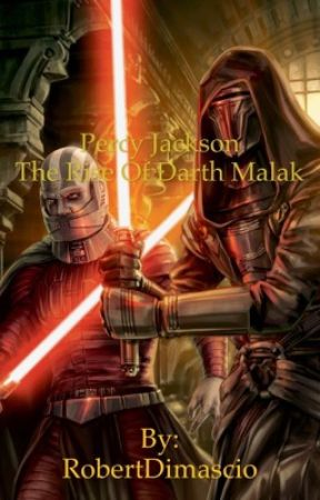 Percy Jackson: The Rise Of Darth Malak by RobertDimascio