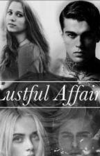 Lustful Affairs  by nein_ghut
