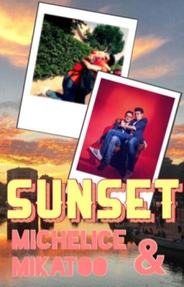 Sunset || Michelice & Mikatoo