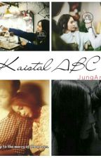 Kaistal ABC  by JungArisa95