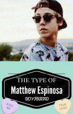 Matthew's The Type Of Boyfriend by ZaYoJa16