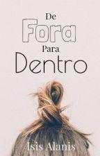 De Fora Para Dentro by isisalanis