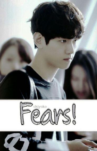 Fears !