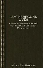 Leatherbound Lives by MidgeTheSmidge