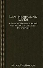 Leatherbound Lives by MidgeTheSmidge