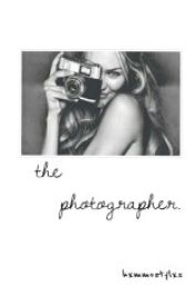 The Photographer (Discontinued) by tealeafcth