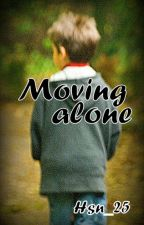 Moving alone by Hsn_25
