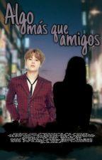 Algo más que Amigos // pjm by hoseok_ie