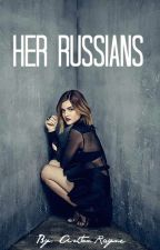 Her Russians by Read_Write_Read
