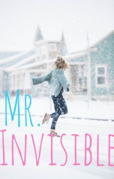 Mr. Invisible #Wattys2016