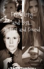 Long and Lost...To Lost and Found| A Patrick Stump fan fiction  by PATDTomboy