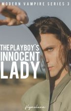 The Playboy's Innocent Lady  by iwaskillbymyEX