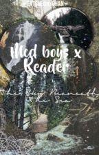 MCD BOYS x Reader: The Sky Beneath the Sea by thtsheonychan
