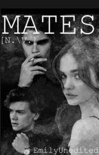 MATE(S) [N./V.] by EmilyUnedited
