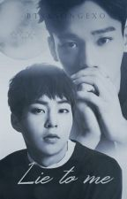 Lie To Me |ChenMin| by btsxsongexo