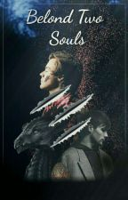 Belond Two Souls •larry• (@larryliberty) hiatus by Mourir_amour