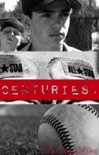 Centuries. || Benny Rodriguez by IssaArtist