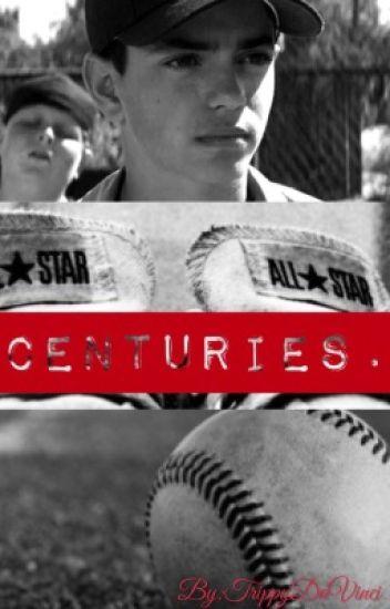 Centuries. || Benny Rodriguez
